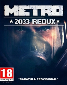 Metro 2033 Redux (RUS|MULTI11) [L] CODEX