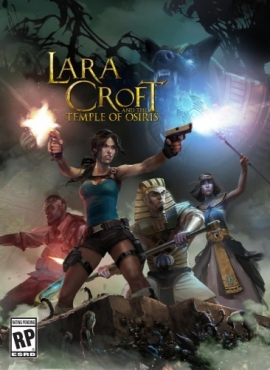 Lara Croft and the Temple of Osiris (RUS|ENG) Repack от xatab