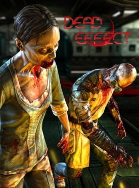Dead Effect (PC/RUS/ENG) [L]