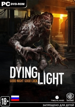 Dying Light Ultimate Edition (RUS) [L|Steam-Rip]
